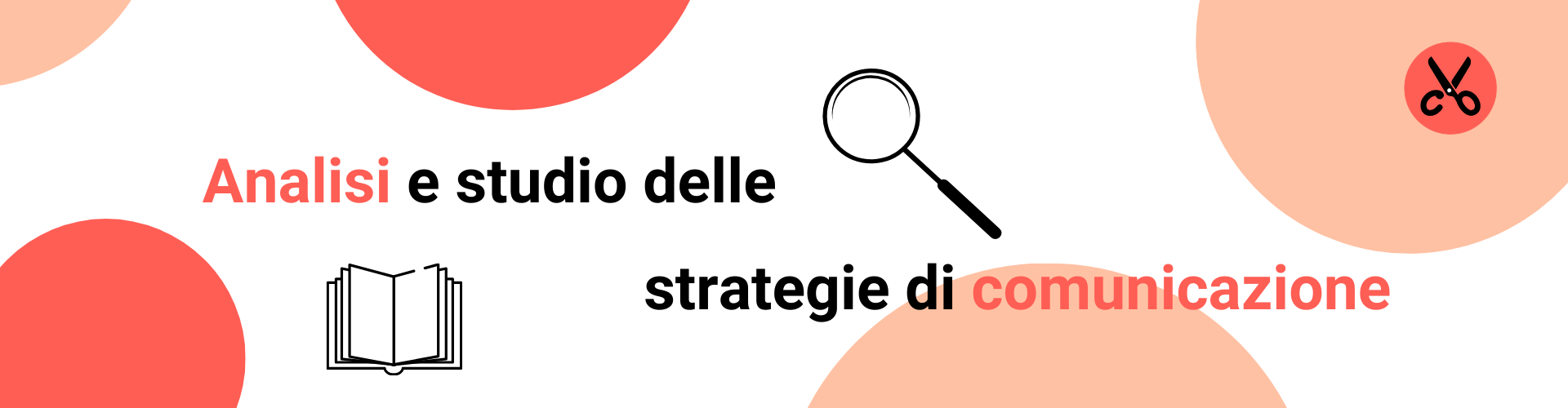 analisi e studio delle strategie di comunicazione. consulenza di comunicazione